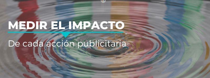 medir el impacto de tus acciones publicitarias